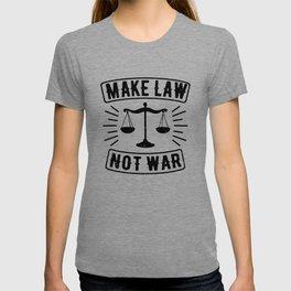 Make Law Not War Lawyer Judge Retro T-shirt