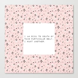 I am sick of this particular self - V. Woolf Collection Canvas Print