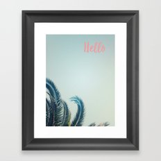 Hello Palms Framed Art Print