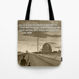 Science and Technology Quote Carl Sagan Tote Bag