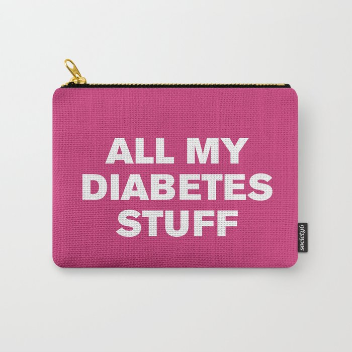 All My Diabetes Stuff (Pink Yarrow) Carry-All Pouch