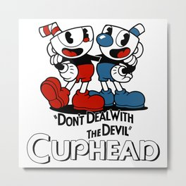 CUPHEAD - Don't Deal With The Devil Metal Print