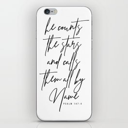 He Counts the Stars and Calls Them All by Name. -Psalm 147:4 iPhone Skin