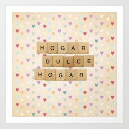 Hogar dulce Hogar (scrabble) Art Print