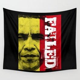 Obama Has Failed Wall Tapestry