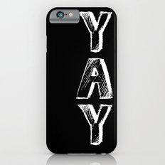 Yay iPhone 6s Slim Case