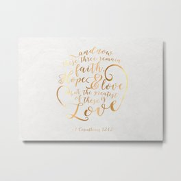 Faith + Hope + Love Metal Print
