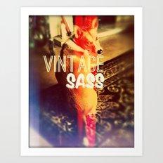 VINTAGE SASS Art Print