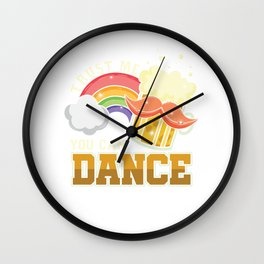 Beer Lovers Liquor Partying Beverage Gift Trust Me You Can Dance Funny Clubbing Wall Clock
