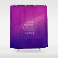 courage Shower Curtains featuring Courage by JA Design