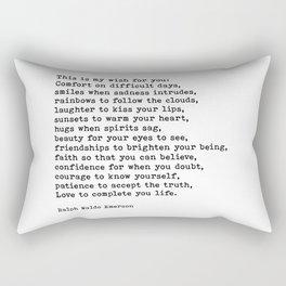 My Wish For You, Ralph Waldo Emerson, Quote Rectangular Pillow
