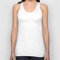 hakuna Tank Tops featuring Hakuna Ma'Vodka by Sara Eshak
