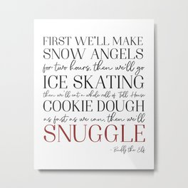 Buddy the Elf Quote Metal Print