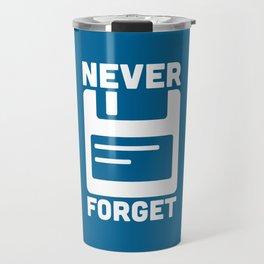 Never Forget Floppy Disk Travel Mug
