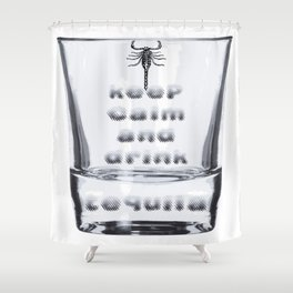 Blurred Vision Keep Calm And Drink Tequila Shots Shower Curtain
