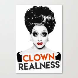 """Clown Realness"" Bianca Del Rio, RuPaul's Drag Race Queen Canvas Print"