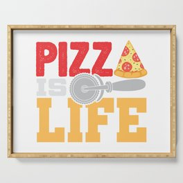 Pizza Is Life Italy Italian Food Foodie Gift Serving Tray