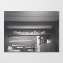 Welcome to Detroit Canvas Print