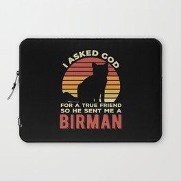 Funny Birman Cat Quotes Laptop Sleeve