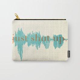 Shut Up Yo' Carry-All Pouch