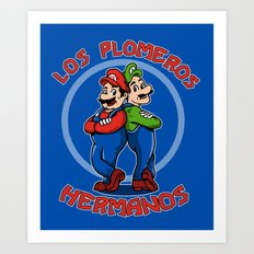 Los Plomeros Hermanos Art Print