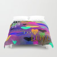 all you need is love Duvet Covers featuring All You Need Is Love by Sartoris ART