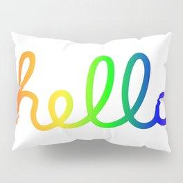 Oh Hello! Coloful Version Pillow Sham