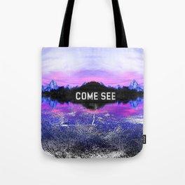 _COME SEE Tote Bag