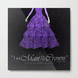 The man or the crown  Metal Print