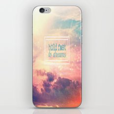 Hold Fast To Dreams  iPhone & iPod Skin