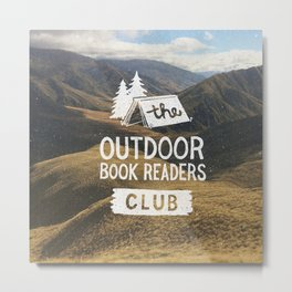 The Outdoor Book Readers Club Metal Print