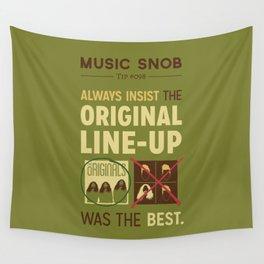 Original Line-up — Music Snob Tip #098 Wall Tapestry