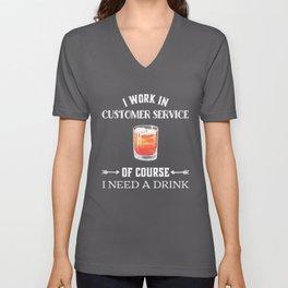 I need a drink 2 Unisex V-Neck