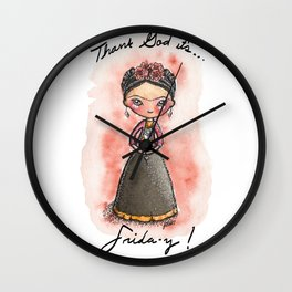 Thank God It's Frida-y! Wall Clock
