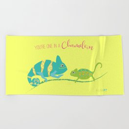 You're One in A Chameleon Beach Towel