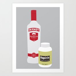 Vodka & Aspirin Art Print