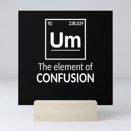 Element Um Science Humor Mini Art Print