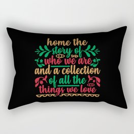 Home The Story Of Who We Are Rectangular Pillow