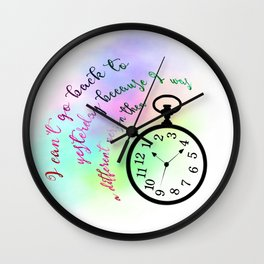 I can't go back to yesterday (Alice in Wonderland) Wall Clock