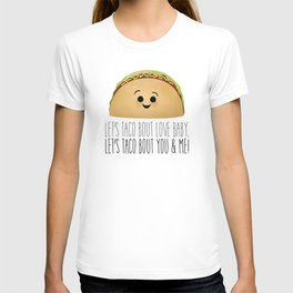 Let's Taco Bout Love Baby T-shirt