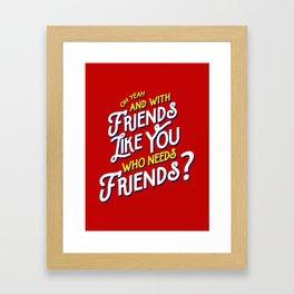 Rushmore T-shirt Quote Framed Art Print