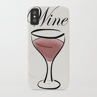 wine iPhone & iPod Cases featuring Wine. by N140