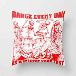 Dance Every Day Throw Pillow