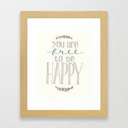 Free to be Happy Framed Art Print