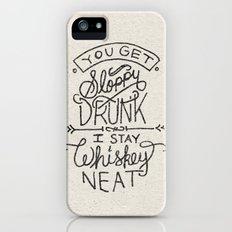...I Stay Whiskey Neat iPhone SE Slim Case