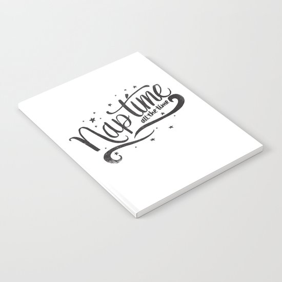 Nap time all the time Notebook