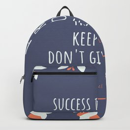 Don't give up | Motivational Quote Backpack