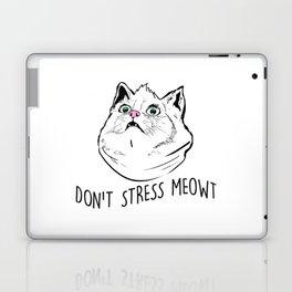 Don't Stress Meowt Laptop & iPad Skin