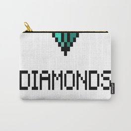 Diamonds Are The Miners Best Friend Carry-All Pouch