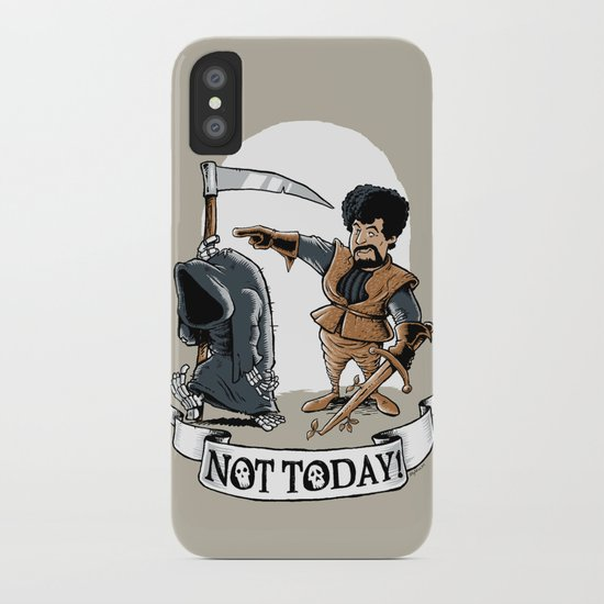 Not today! iPhone Case